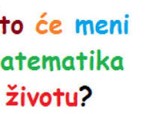 Šta će mi matematika u životu?
